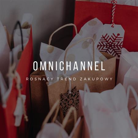 Zdjęcie dla posta Omnichannel w praktyce - rosnący trend zakupowy