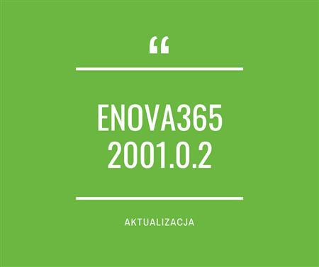 Zdjęcie dla posta enova365 2001.0.2 - nowa wersja oprogramowania