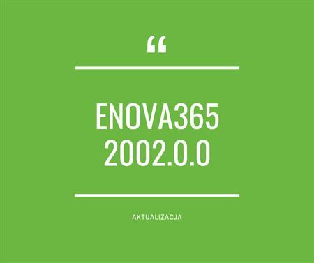 Zdjęcie dla posta enova365 2002.0.0 - nowa wersja oprogramowania